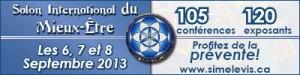 Salon internationale du mieux-être 6, 7 et 8 septembre 2013.